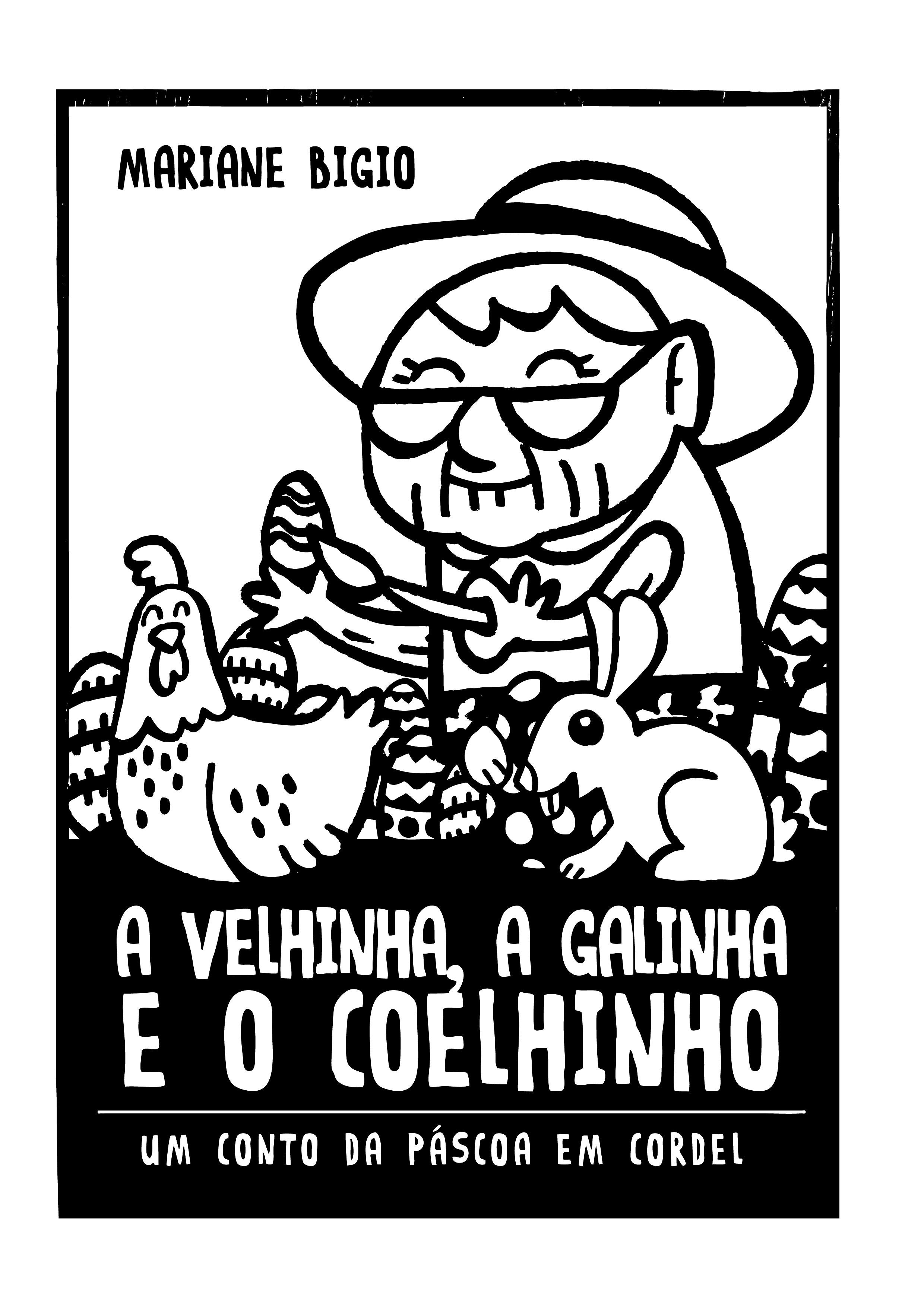 A Galinha Dos Ovo De Ouro Para Colorir a velhinha, a galinha e o coelhinho – um conto da páscoa em