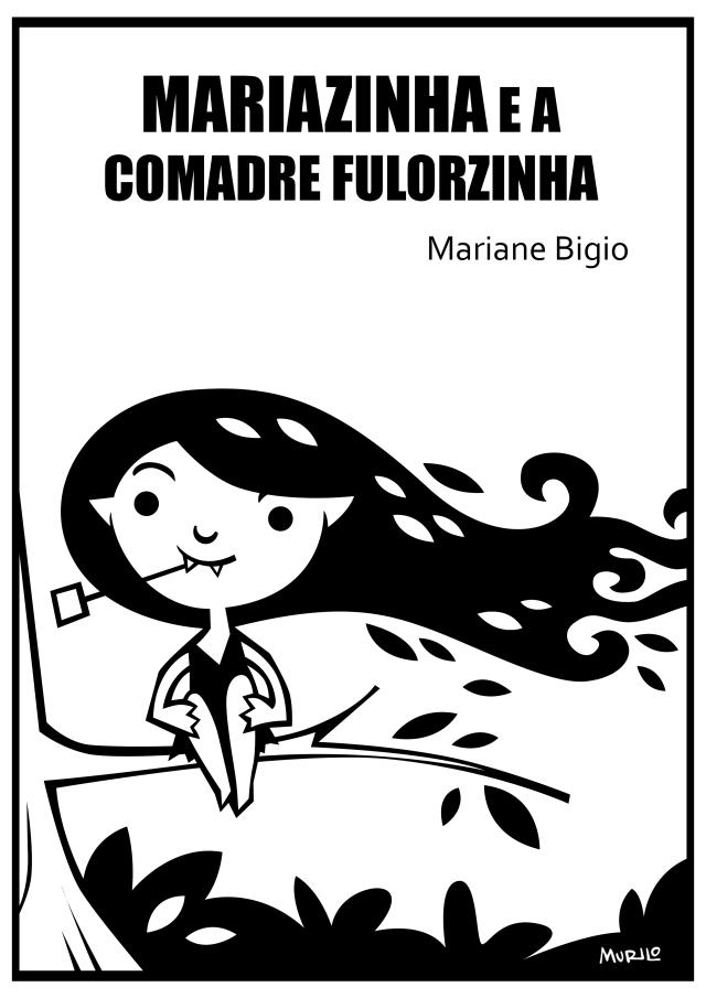 CORDEL MARIAZINHA E A COMADRE FULORZINHA - ILUSTRAÇÃO: MURILO SILVA